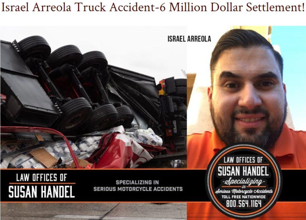 Israel Arreola Truck Accident-6 Million Dollar Settlement!